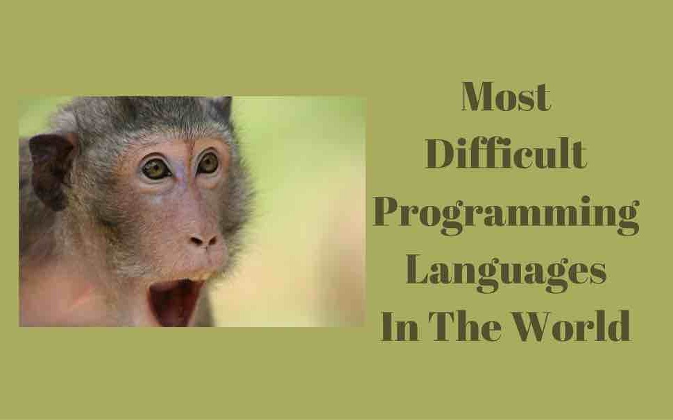 Most Difficult (and Strangest) Programming Languages - DZone