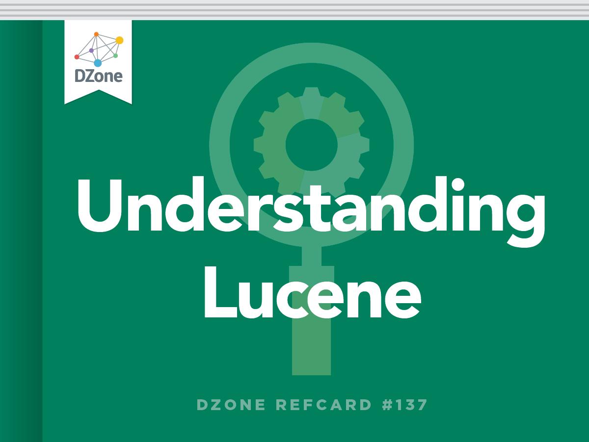 Understanding lucene dzone refcardz baditri Gallery