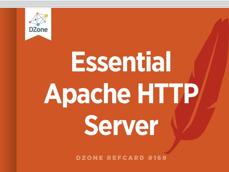 Essential Apache HTTP Server - DZone - Refcardz