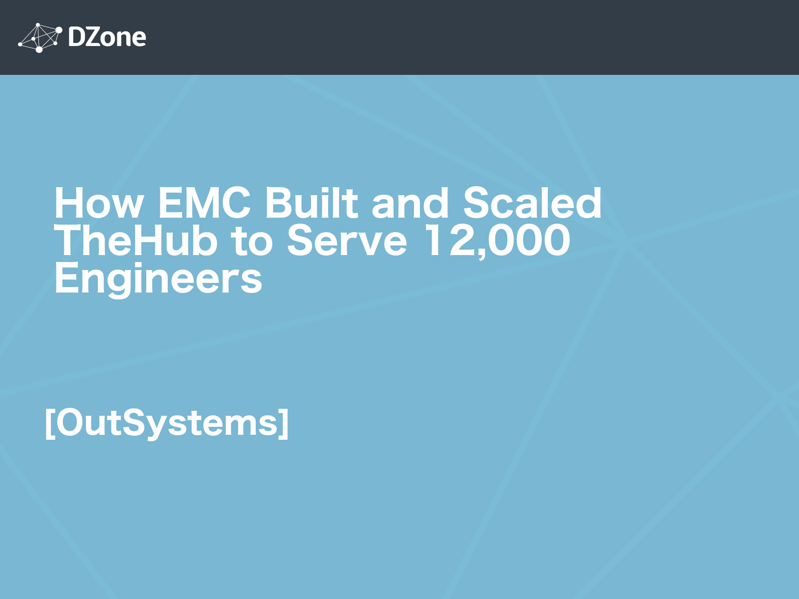 How EMC Built and Scaled TheHub to Serve 12,000 Engineers
