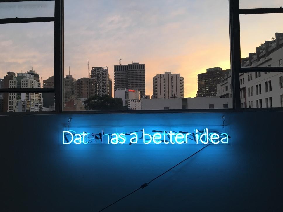 data-has-a-better-idea-neon-sign