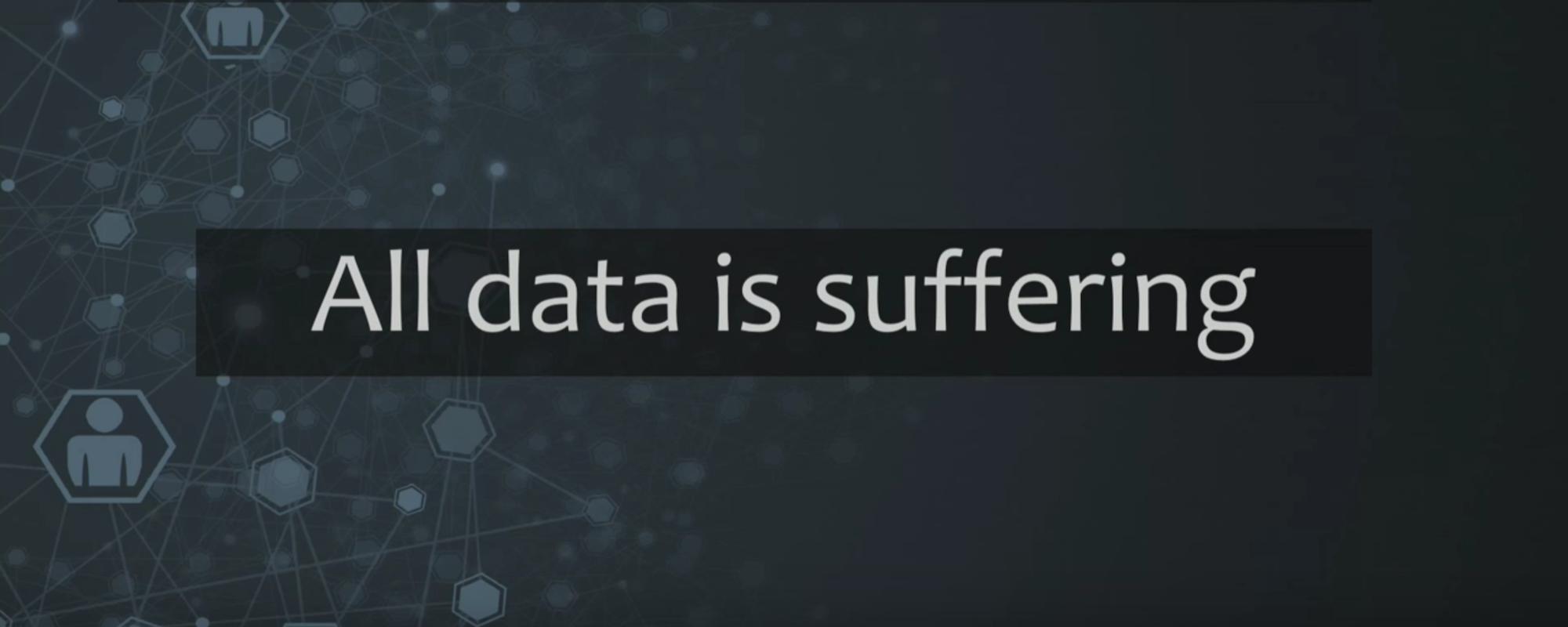 """""""all data is suffering"""" karen lopez"""
