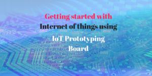 iot prototyping board