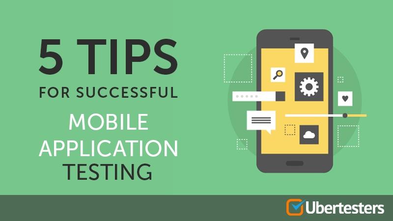 mobile app testing tips