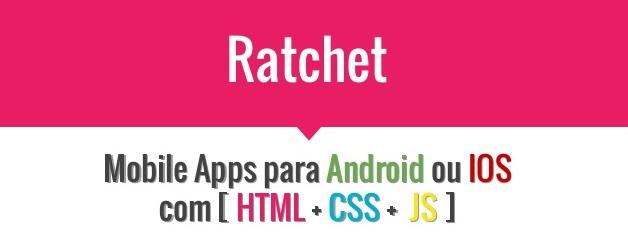ratchet-framework- top javascript frameworks for mobile