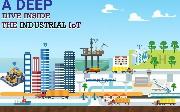 A Deep Dive Inside Industrial IoT (IIoT)