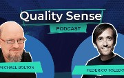 Quality Sense Podcast: Michael Bolton — Software Testing and Automation