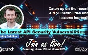 [DZone Community Meetup] The Latest API Security Vulnerabilities with...