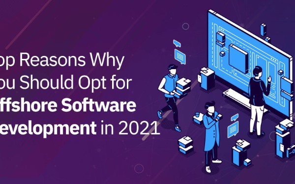 Top Reasons Why Offshore Software Development Is Becoming Increasingly Popular